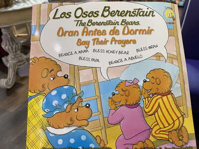 BERENSTAIN, The Berenstein Bears, Say Their Prayers, Bilingual