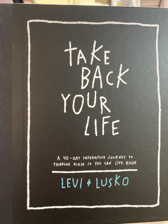 LUSKO, Take Back Your Life