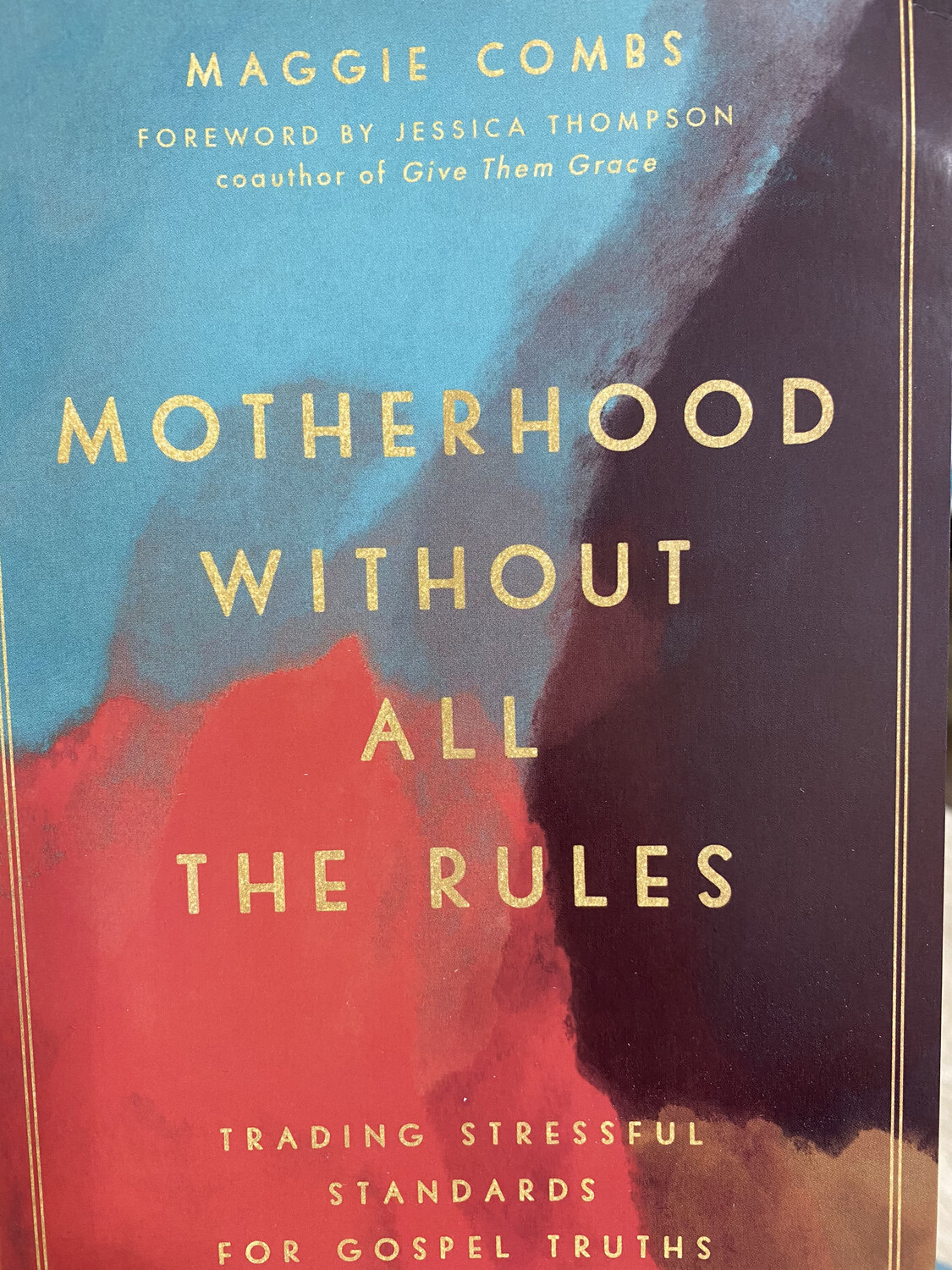 COMBS, Motherhood Without All The Rules