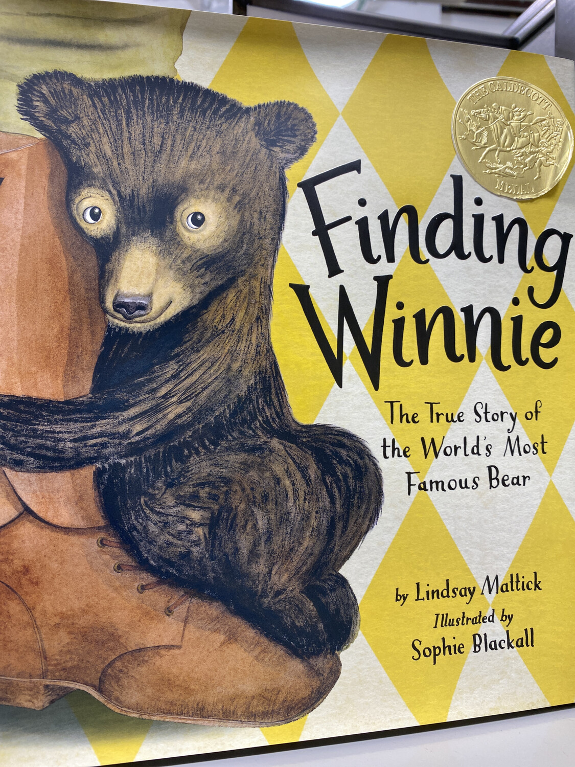MATTICK, Finding Winnie, The True Story Of The World's Most Famous Bear