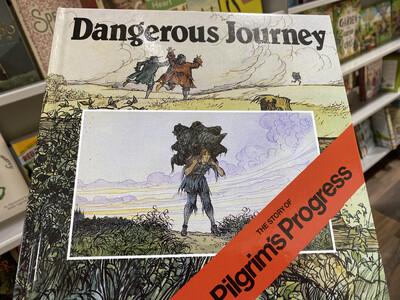 HUNKIN, Dangerous Journey, The Story Of Pilgrim's Progress