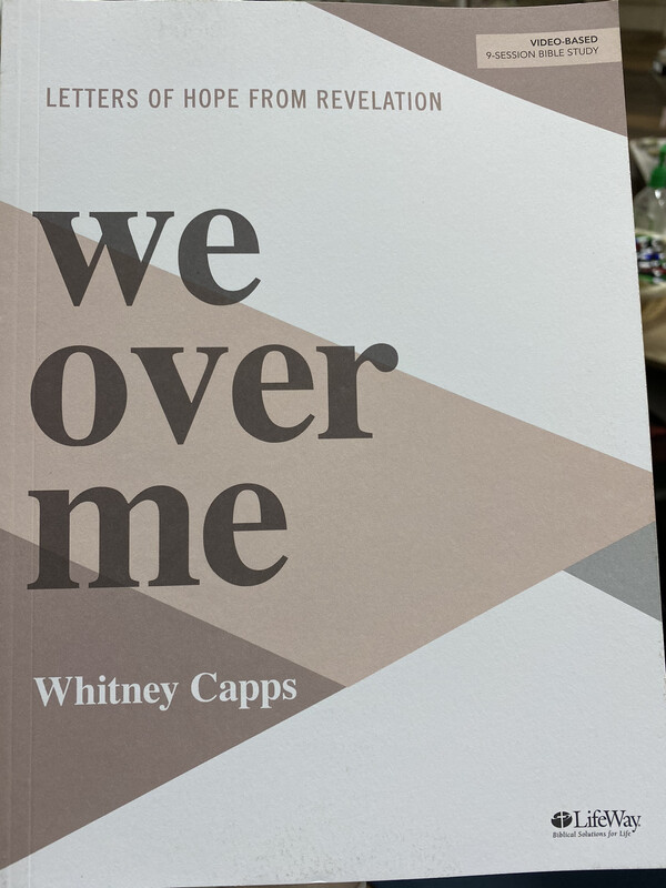 CAPPS, We Over Me, Letters Of Hope From Revelation