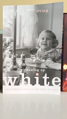 Irving, Waking Up White