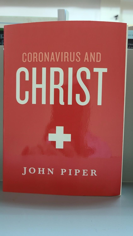 Piper, Coronavirus And Christ