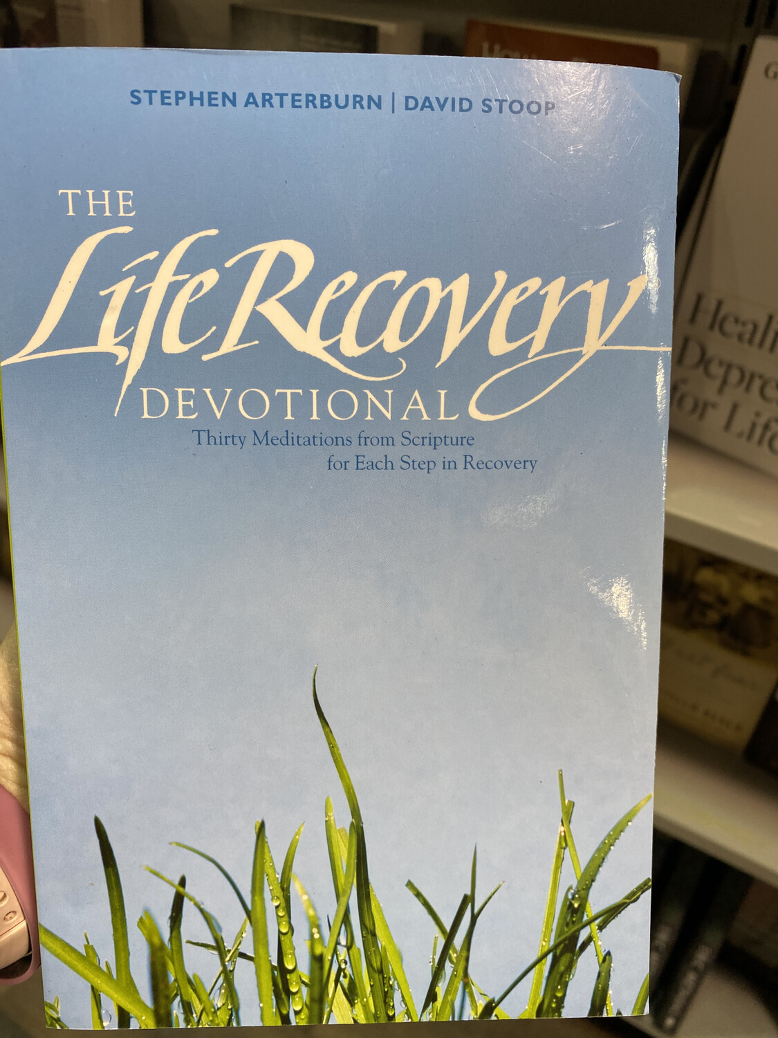 ARTERBURN, The Life Recovery Devotional