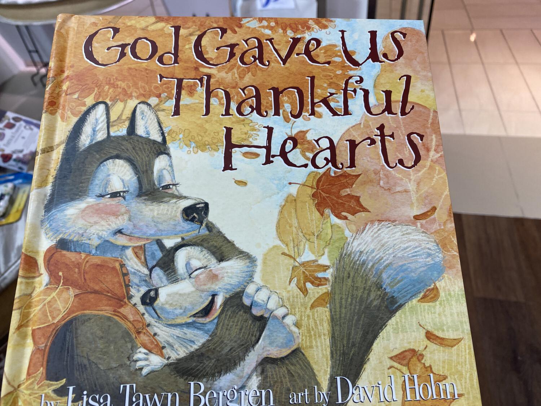 BERGREN, God Gave Us Thankful Hearts