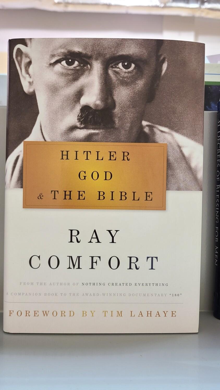 COMFORT, Hitler God & The Bible