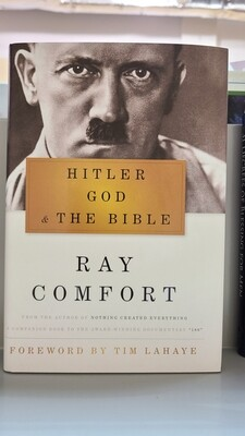 COMFORT, Hitler God & The Bible