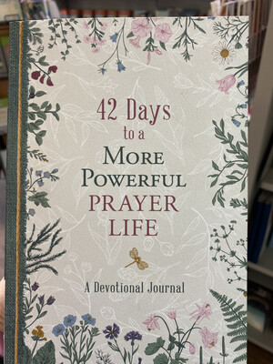 42 Days To A More Powerful Prayer Life Devotional Journal
