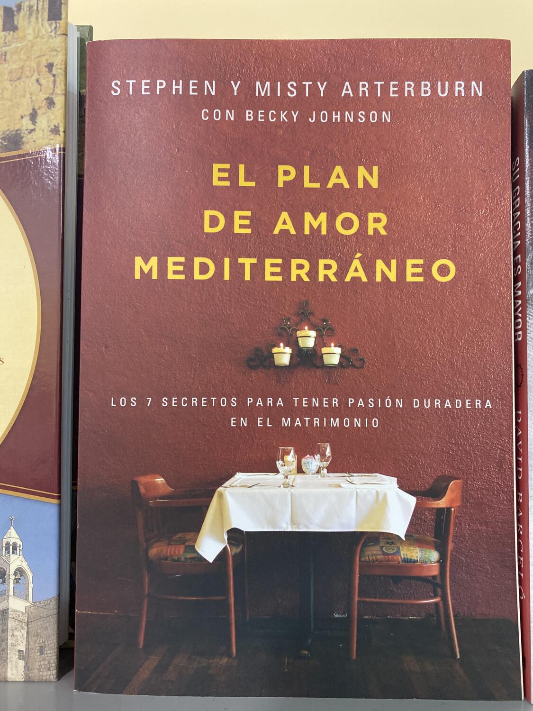 ARTERBURN, El Plan De Amor Mediterraneo