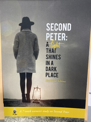Consign - SCHLENZ, Second Peter: A Light That Shines In A Dark Place