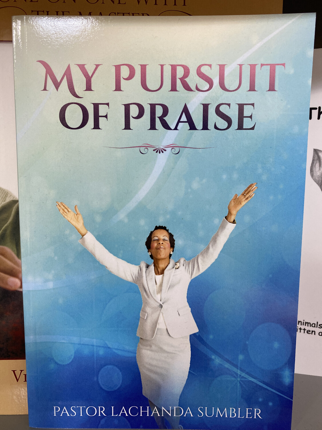 Consign- SUMBLER,  My Pursuit Of Praise