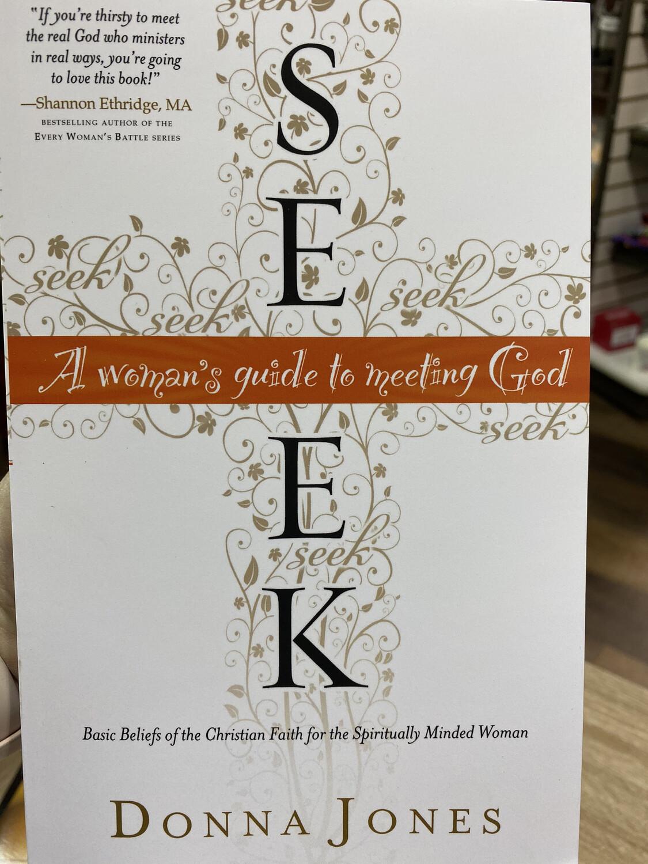 JONES, Seek:A Women's Guide To Meeting God