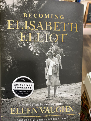 VAUGHN, Becoming Elisabeth Elliot