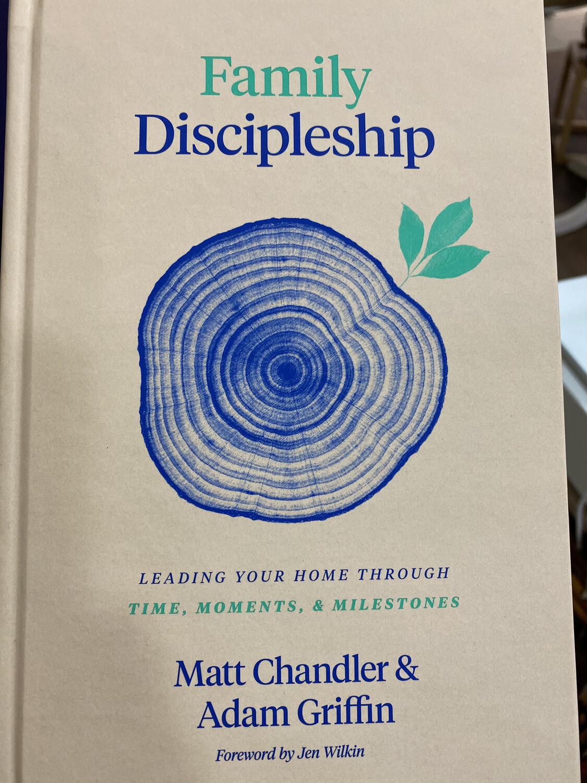 CHANDLER, Family Discipleship