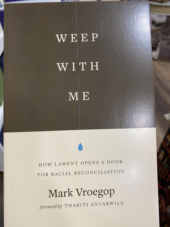 VROEGOP, Weep With Me