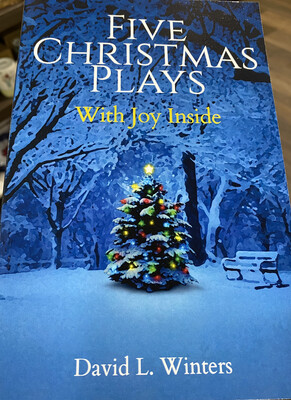 WINTERS,  Five Christmas Plays W/ Joy Inside