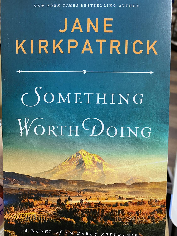 KIRKPATRICK, Something Worth Doing
