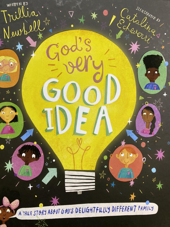 NEWBELL, God's Very Good Idea