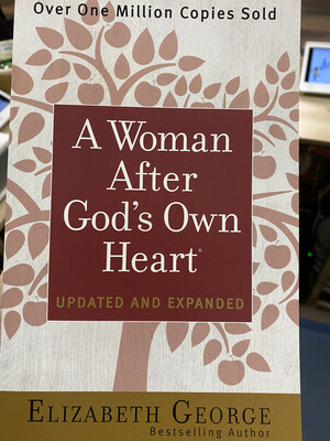GEORGE, A Woman After God's Own Heart