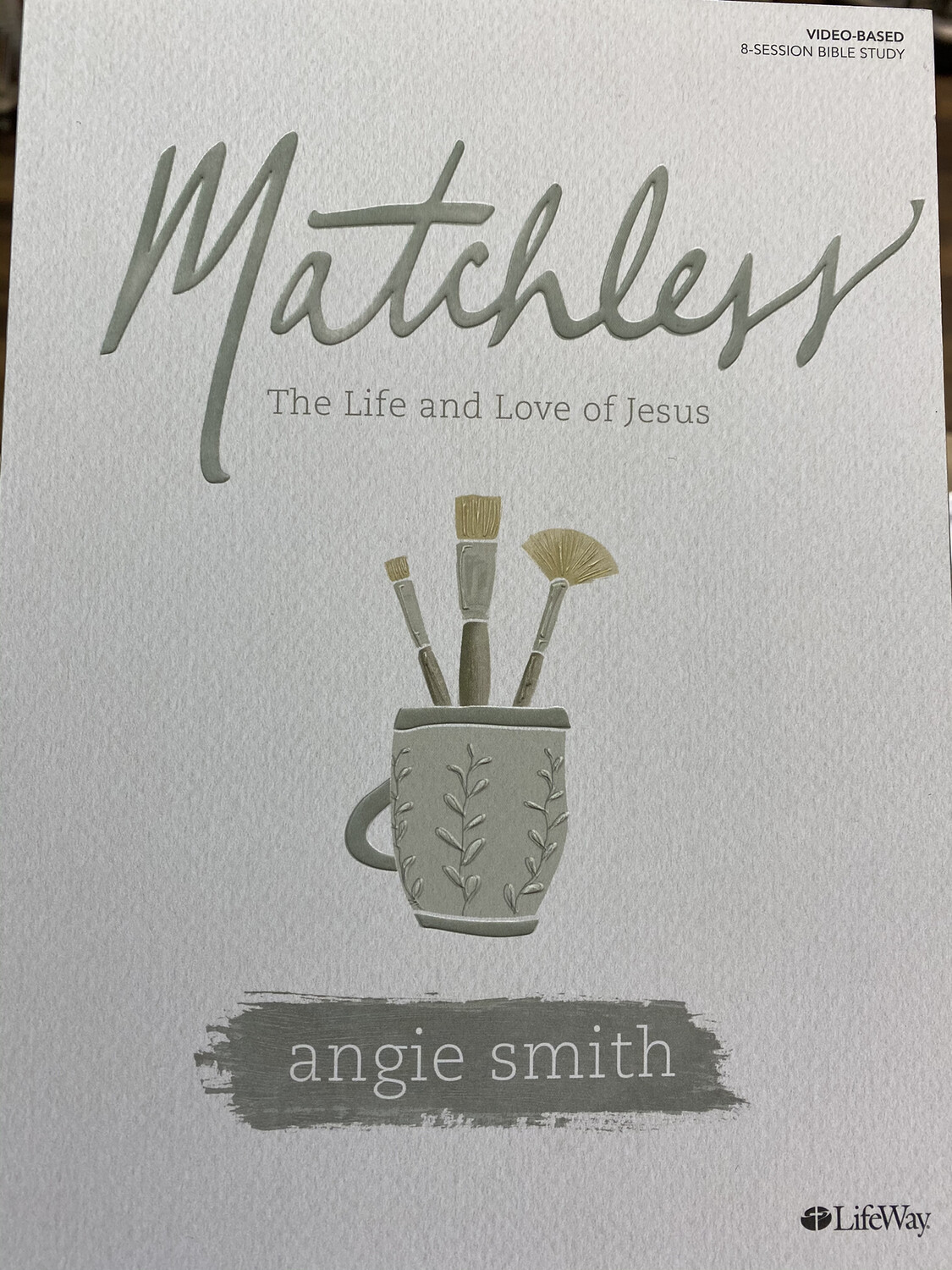 SMITH, Matchless, The Life And Love Of Jesus