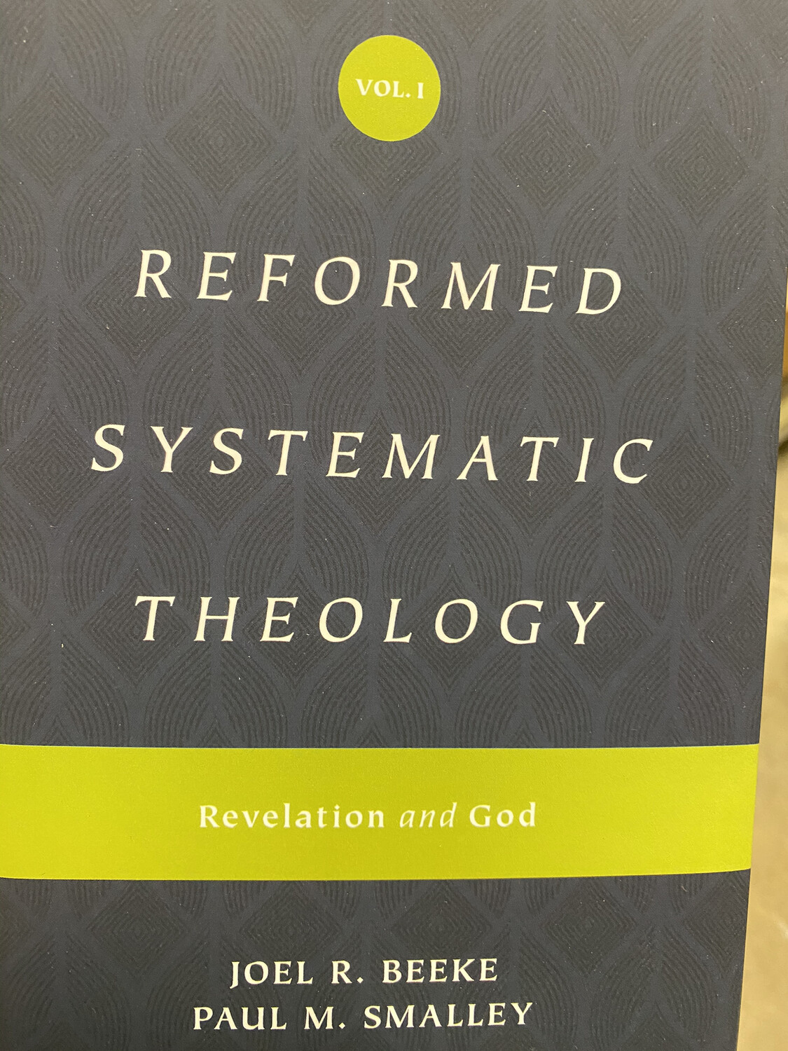 BEEKE, Reformed Systematic Theology, Revelation And God