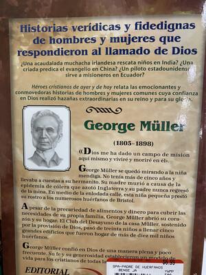 BENGE, Padre De Huérfanos, George Müller