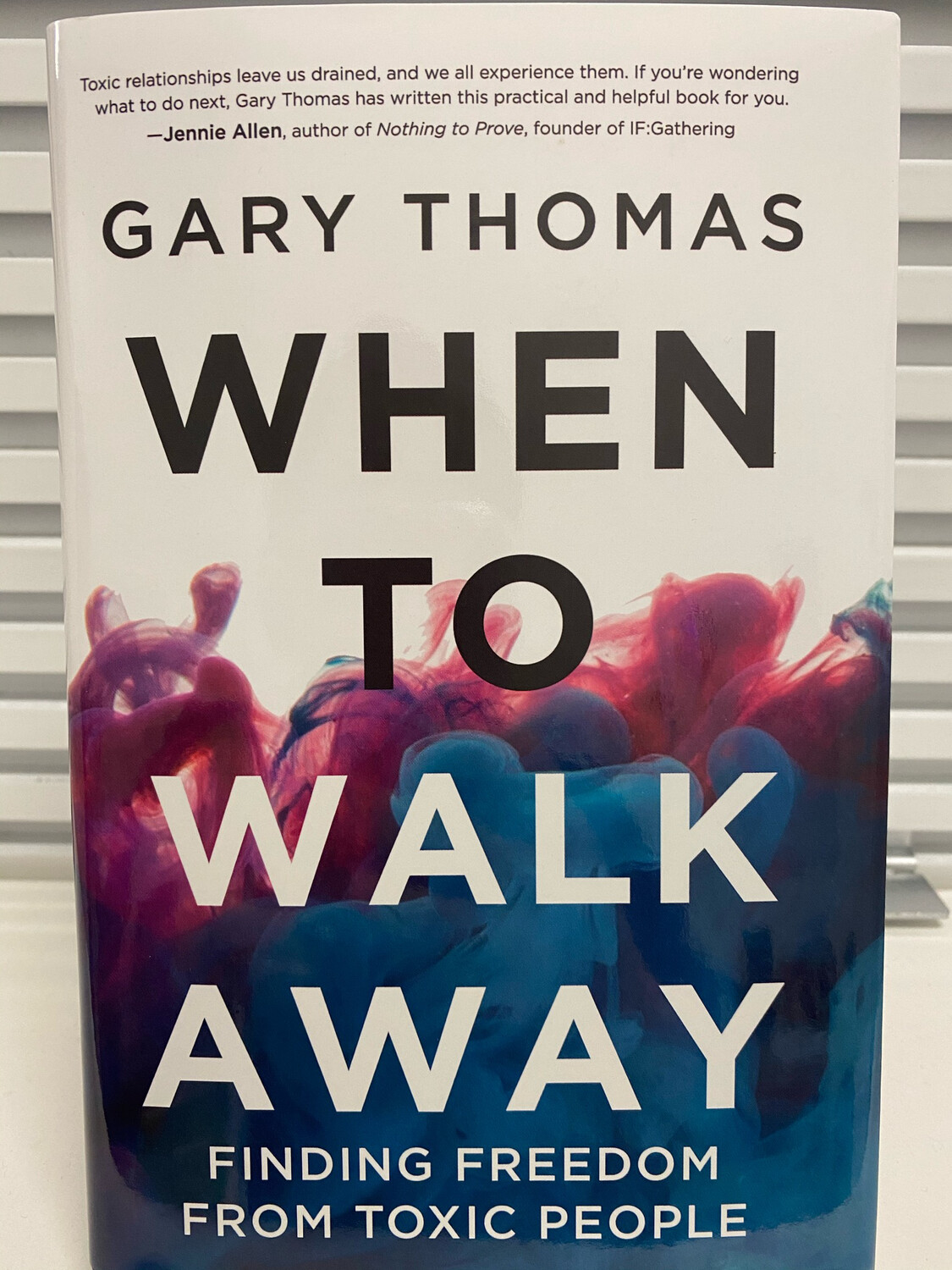 THOMAS, When To Walk Away, Finding Freedom From Toxic People