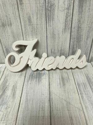 Friends Script Word Plaque
