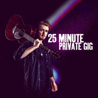 25 Minute Private Livestream Gig