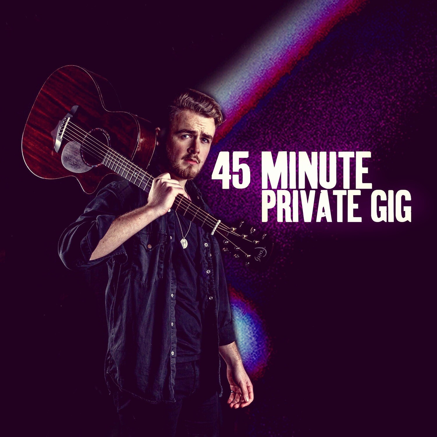 45 Minute Private Livestream Gig