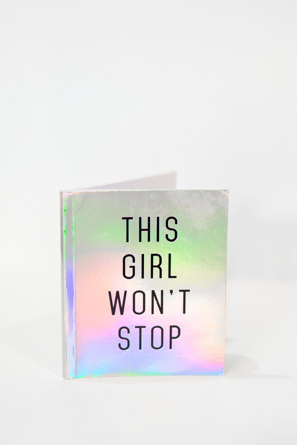 This Girl Won't Stop |  Lined Notebooks