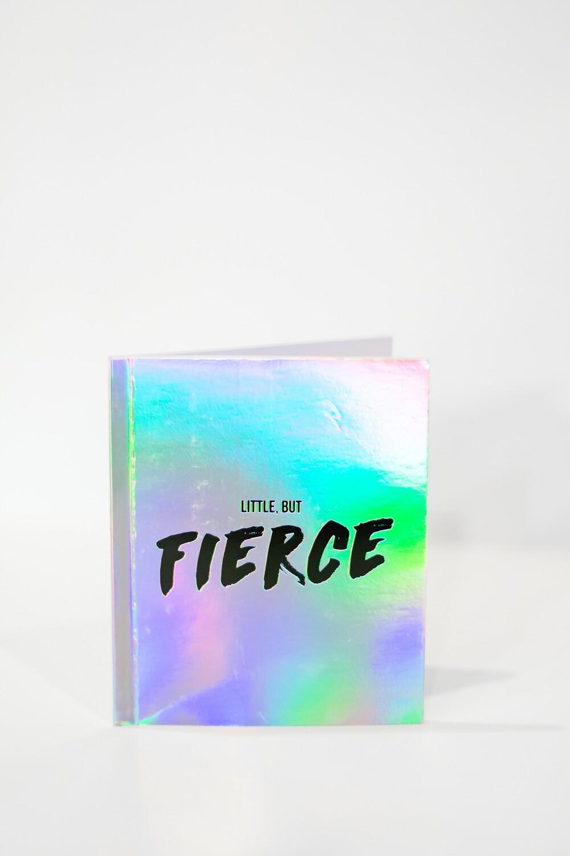 Little but Fierce    Lined Notebooks