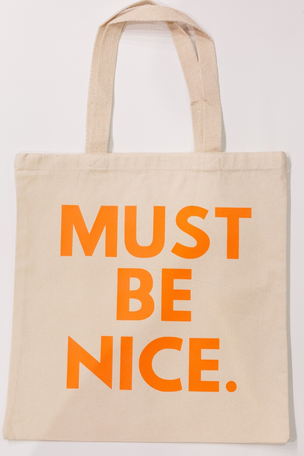 Must Be Nice Quote Tote