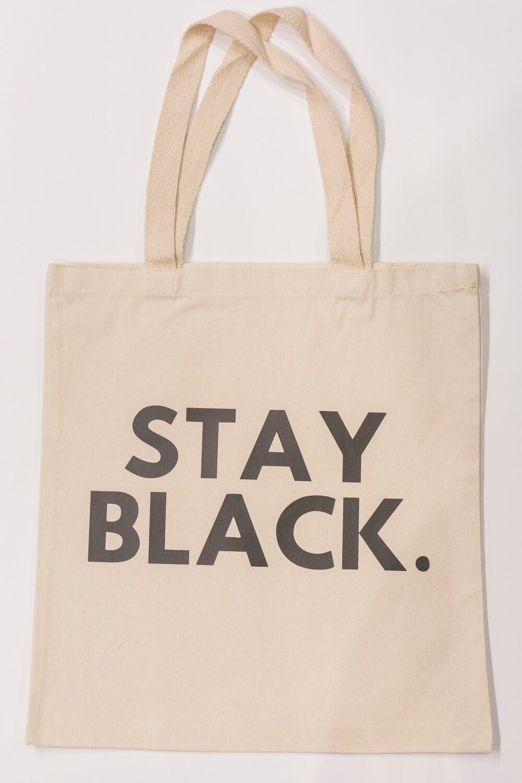 Stay Black Tote