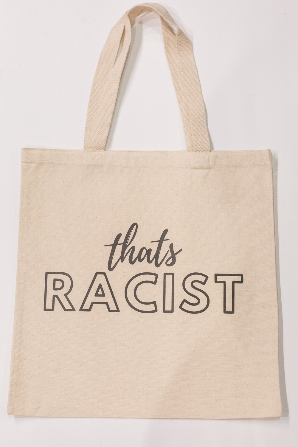 'That's Racist' Tote