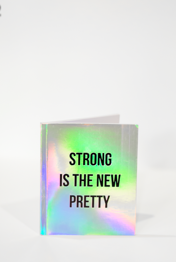 Stong Is The New Pretty | Lined Notebooks