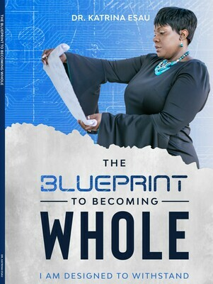 The Blueprint To Becoming WHOLE