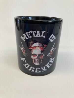 Metal is Forever (Kaffee-Tasse)