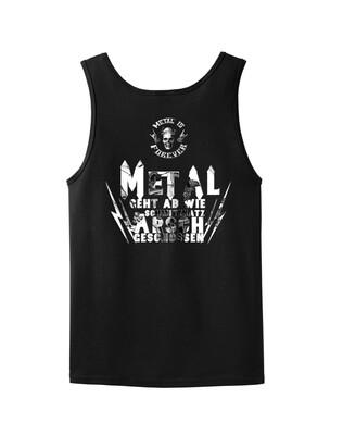 Tanktop - Metal is Forever - Metal geht ab wie Schmitzkatz in den A. geschossen. (Herren)