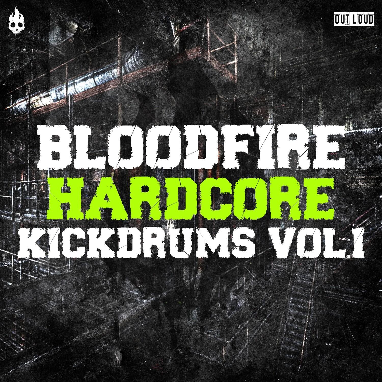 BLOODFIRE - Hardcore Kickdrums vol.1