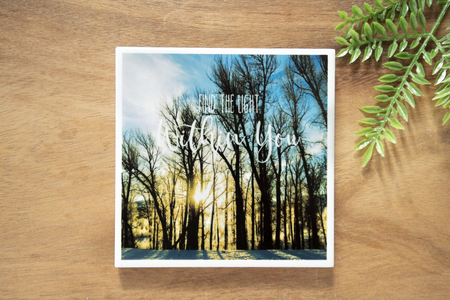 Find The Light Within You-Nature Photo Coaster