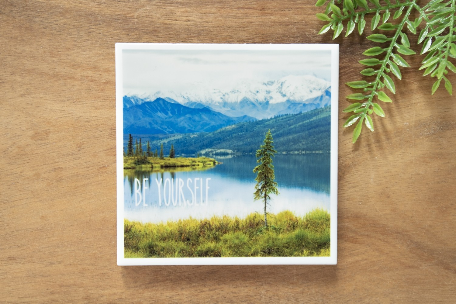 Be Yourself-Nature Photo Coaster