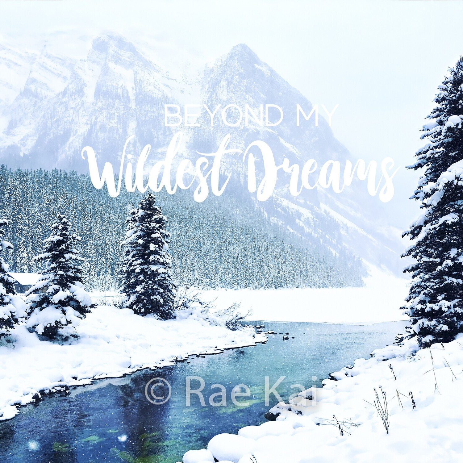 Beyond My Wildest Dreams-Inspirational Square Photo