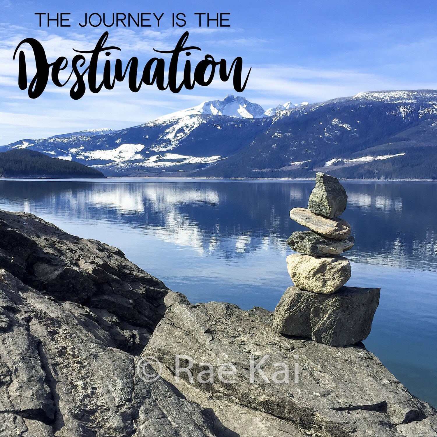 The Journey Is The Destination-Inspirational Square Photo