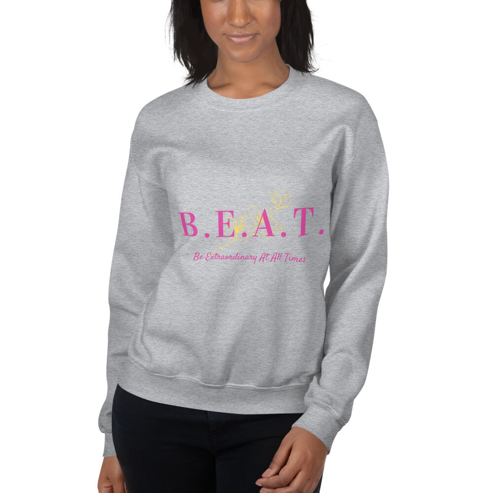 'Be Extraordinary At All Times' Women's Sweatshirt