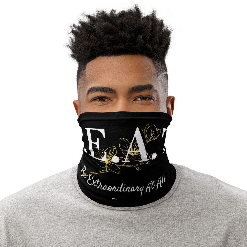 'Be Extraordinary At All Times' Neck Gaiter