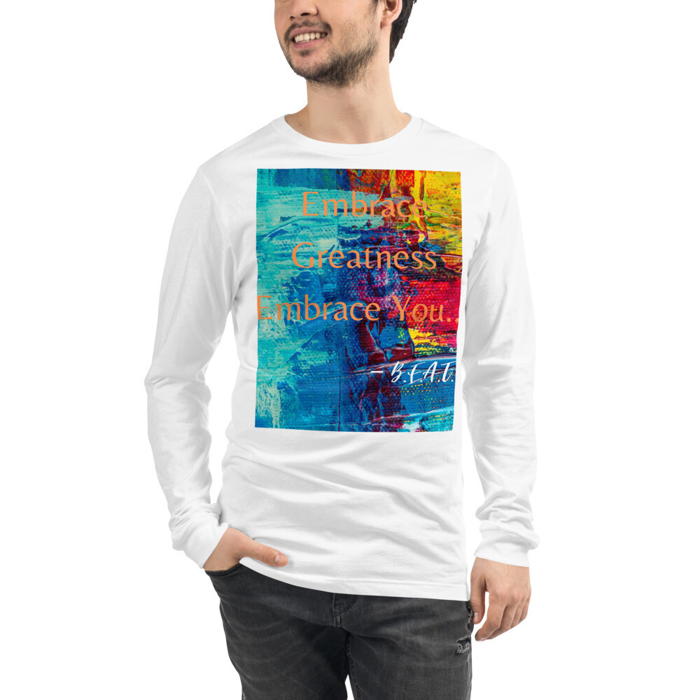 B.E.A.T. 'Embrace Greatness' Men's Long Sleeve Tee