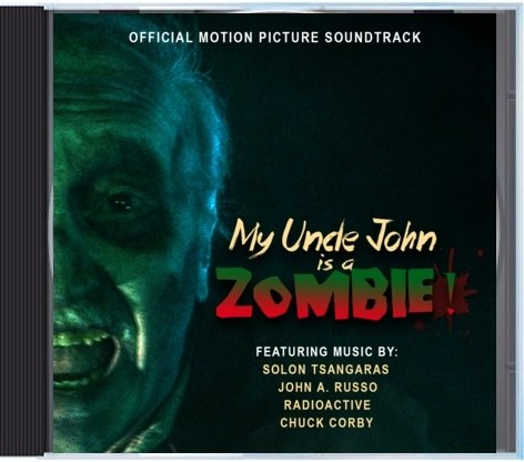 My Uncle John is a Zombie! Official Motion Picture Soundtrack CD