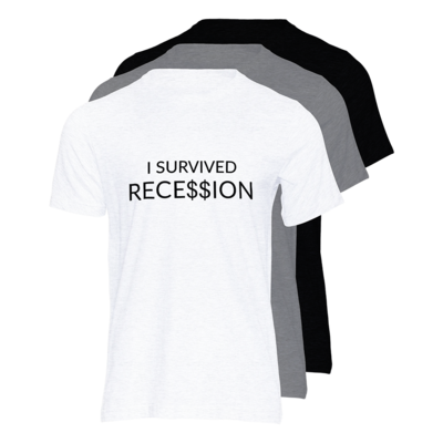 T-Shirt - I survived recession